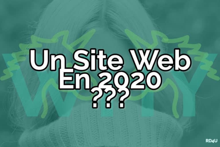 Pourquoi un site internet en 2020